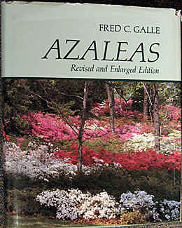 the thick and very informative azalea book of Fred C. Galle